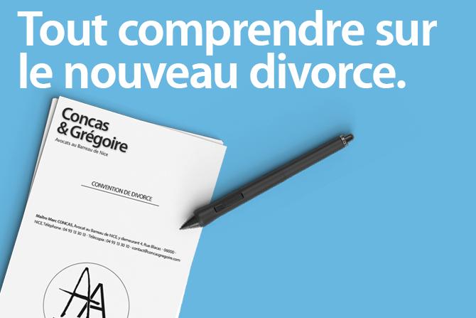 Tout Comprendre Sur Le Nouveau Divorce Avocat Nice Concas